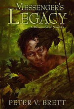Messenger's Legacy : A Demon Cycle Novella - Peter V Brett