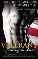 Veterans 2 : Nothing to Lose - Mechele Armstrong
