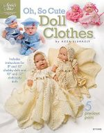 Oh, So Cute Doll Clothes : Annie's Attic: Crochet - Azza Elshazly
