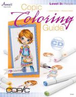Copic Coloring Guide Level 3 : People: Level 3 - Colleen Schaan