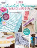Learn Swedish Weaving & Huck Embrokdery - Katherine Kennedy