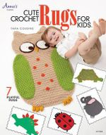 Cute Crochet Rugs for Kids - Tara Cousins