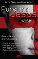 Pursuing Jesus -  Rose Publishing