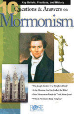 10 Q &A on Mormonism - Rose Publishing