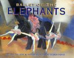 Ballet of the Elephants - Leda Schubert