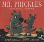 Mr. Prickles : A Quill-Fated Love Story - Kara Lereau