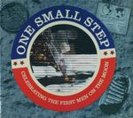 One Small Step : Celebrating the First Men on the Moon - Jerry Stone