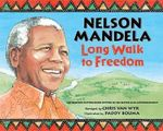 Nelson Mandela : Long Walk to Freedom - Paddy Bouma