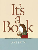 It's a Book - Lane Smith