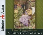 A Child's Garden of Verses - Robert Louis Stevenson