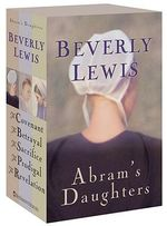 Abram's Daughters : The Covenant/The Betrayal/The Sacrifice/The Prodigal/The Revelation - Beverly Lewis