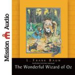 The Wonderful Wizard of Oz - L Frank Baum