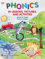 Phonics in Lessons, Pictures, and Activities - James Forgan