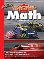 Racing Math : Checkered Flag Activities and Projects for Grades 4-8 - Roberta Dempsey
