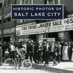 Historic Photos of Salt Lake City - Jeff Burbank