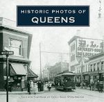Historic Photos of Queens - Kevin Sean O'Donoghue