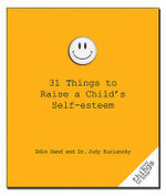 31 Things to Raise a Child's Self-Esteem : Photos and Untold Stories About the King - Edie Hand