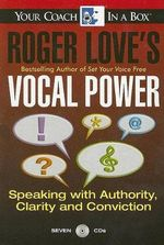 Roger Love's Vocal Power : Speaking with Authority - R. Love