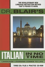 Dr Blair's Italian in No Time : Language Learning Comes to Life [With CDROM] - R Blair