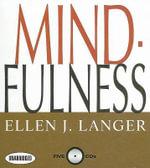Mind-Fulness : Your Coach in a Box - Ellen J Langer