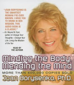 Minding the Body, Mending the Mind - Joan Borysenko