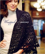 Wrapped in Crochet : Scarves, Wraps, and Shawls - Kristin Omdahl