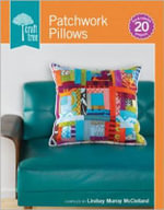 Craft Tree Patchwork Pillows : Craft Tree - Lindsey Murray McClellan