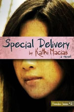 Special Delivery : Freedom - Kathi Macias