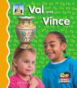 Val and Vince : First Sounds - Pam Scheunemann