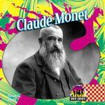 Claude Monet : Great Artists - Adam G Klein
