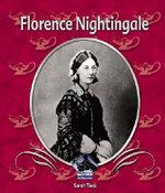 Florence Nightingale : First Biographies: Set II - Sarah Tieck