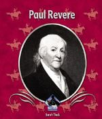 Paul Revere : First Biographies: Set II - Sarah Tieck