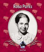 Rosa Parks : First Biographies: Set II - Sarah Tieck