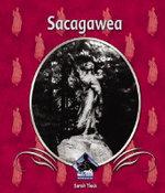 Sacagawea - Sarah Tieck