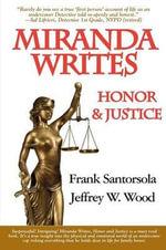 Miranda Writes, Honor & Justice - Frank Santorsola