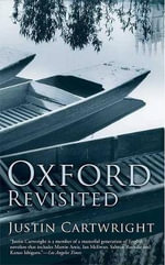 Oxford Revisited - Justin Cartwright