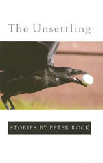 The Unsettling - Peter Rock