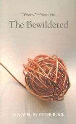The Bewildered - Peter Rock