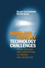 Homeland Security Challenges : From Sensing and Encrypting to Mining and Modeling