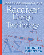 Modern Communications Receiver Design and Technology - Cornell Drentea