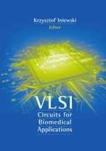 CMOS Circuit Design for Label-Free Medical Diagnostics : Chapter 15 from VLSI Circuits for Biomedical Applications - Claudio Stagni