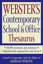 Webster's Contemporary School & Office Thesaurus - Merriam-Webster