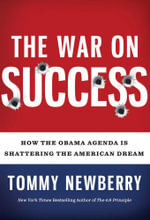 The War On Success : How the Obama Agenda Is Shattering the American Dream - Tommy