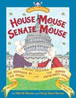 House Mouse, Senate Mouse - Peter W Barnes