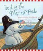 Land of the Pilgrims Pride - Callista Gingrich
