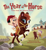 The Year of the Horse : Tales from the Chinese Zodiac - Oliver Clyde Chin