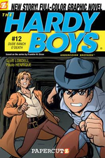 The Hardy Boys : Dude Ranch O' Death! : Book 12 - Scott Lobdell