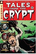 Tales From The Crypt : Book 4 : Crypt-Keeping It Real! - Stefan Petrucha