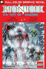 Bionicle : City of Legends : Book No. 3 - Greg Farshtey