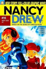 Nancy Drew : What Goes Up : Nancy Drew Graphic Novel Series : Book 16 - Stefan Petrucha